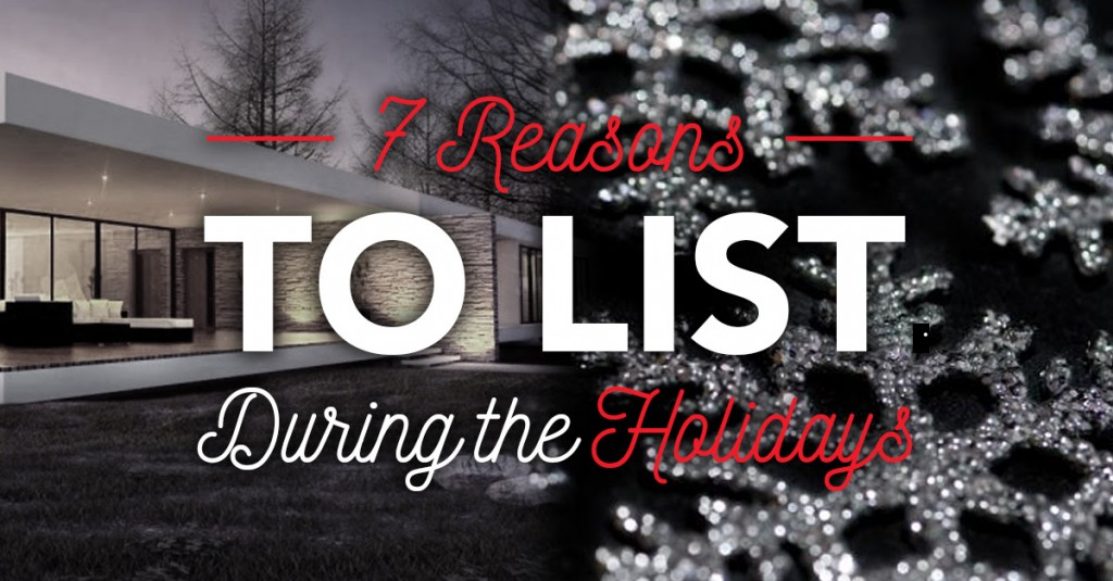 7 Reasons to Sell Your House During the Holidays